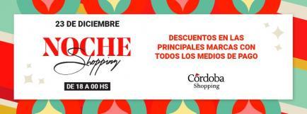 ¡Es hoy! Vuelve Noche Shopping a Córdoba Shopping